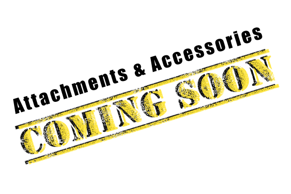 Attachments and Accessories Coming Soon photo